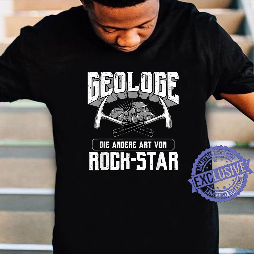 Geologist Die andere Art Von RockStar Geologie Shirt