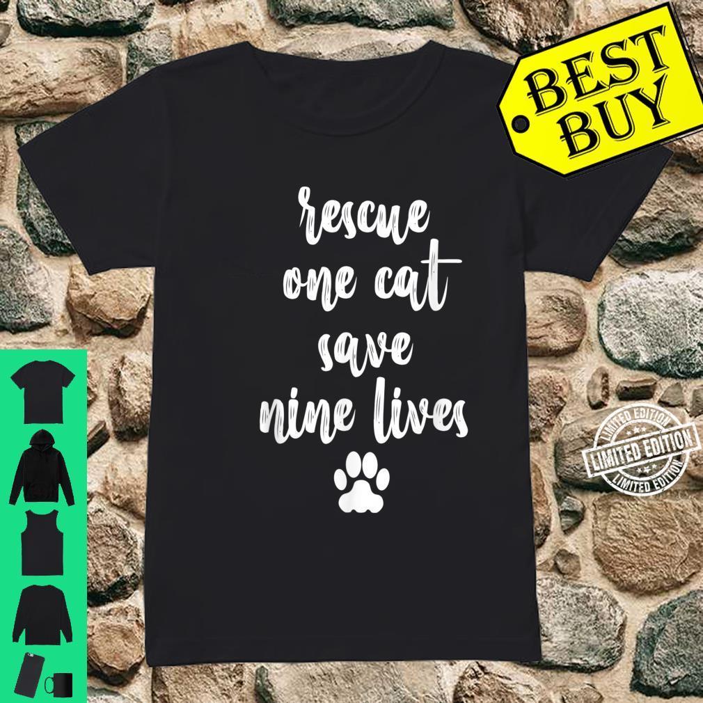 Rescue One Cat Save Nine Lives Pet Animal Welfare Shirt ladies tee