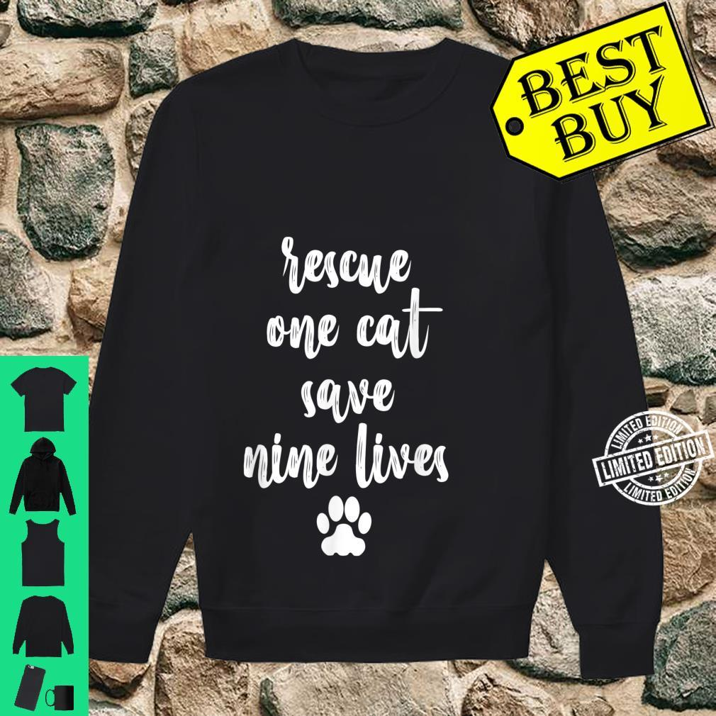 Rescue One Cat Save Nine Lives Pet Animal Welfare Shirt sweater