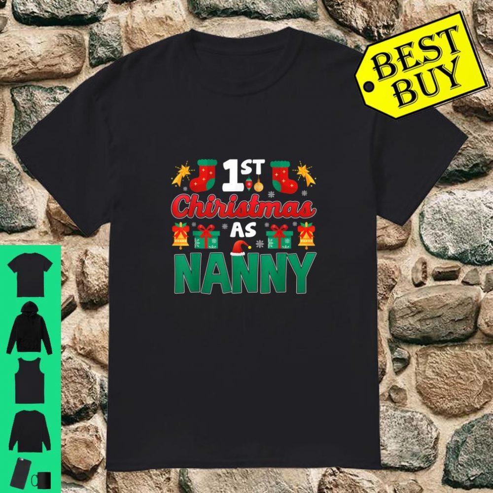 1st Christmas as NANNY First Xmas Family Matching shirt