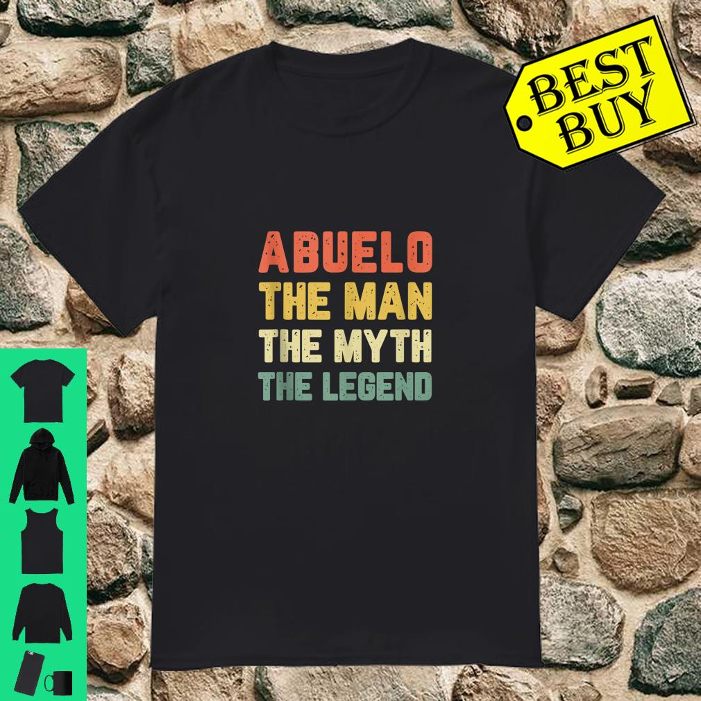 Abuelo The Man The Myth The Legend Vintage shirt