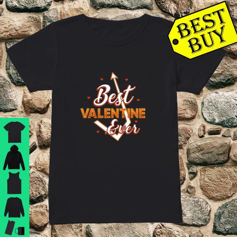 Best Valentine Ever Love Arrow Beautiful Shirt ladies tee