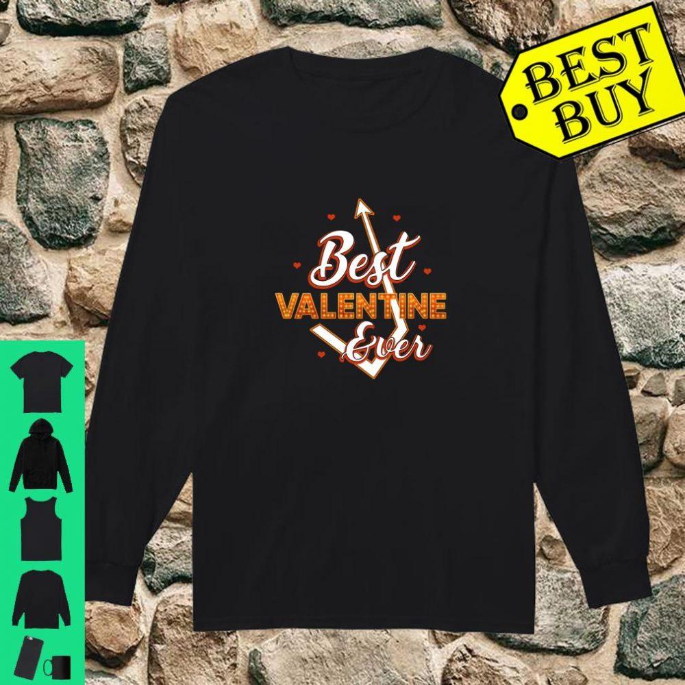 Best Valentine Ever Love Arrow Beautiful Shirt long sleeved