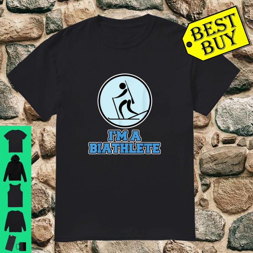 Biathlon I'm a Biathlete shirt