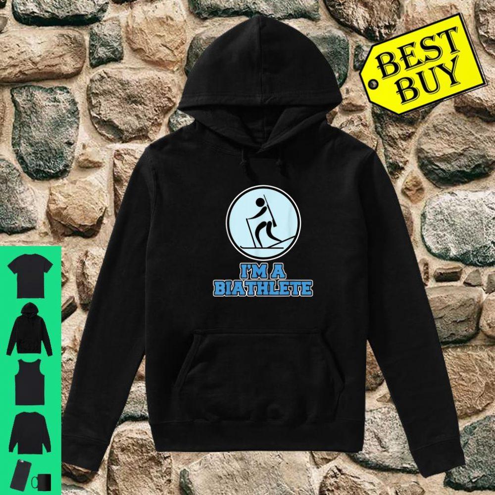 Biathlon I'm a Biathlete shirt hoodie