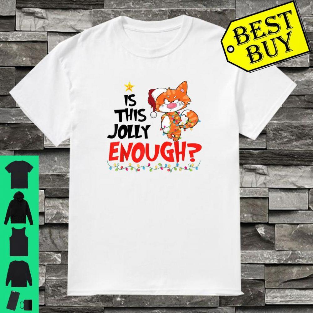 Cat Santa Hat Is This Jolly Enough Christmas shirt