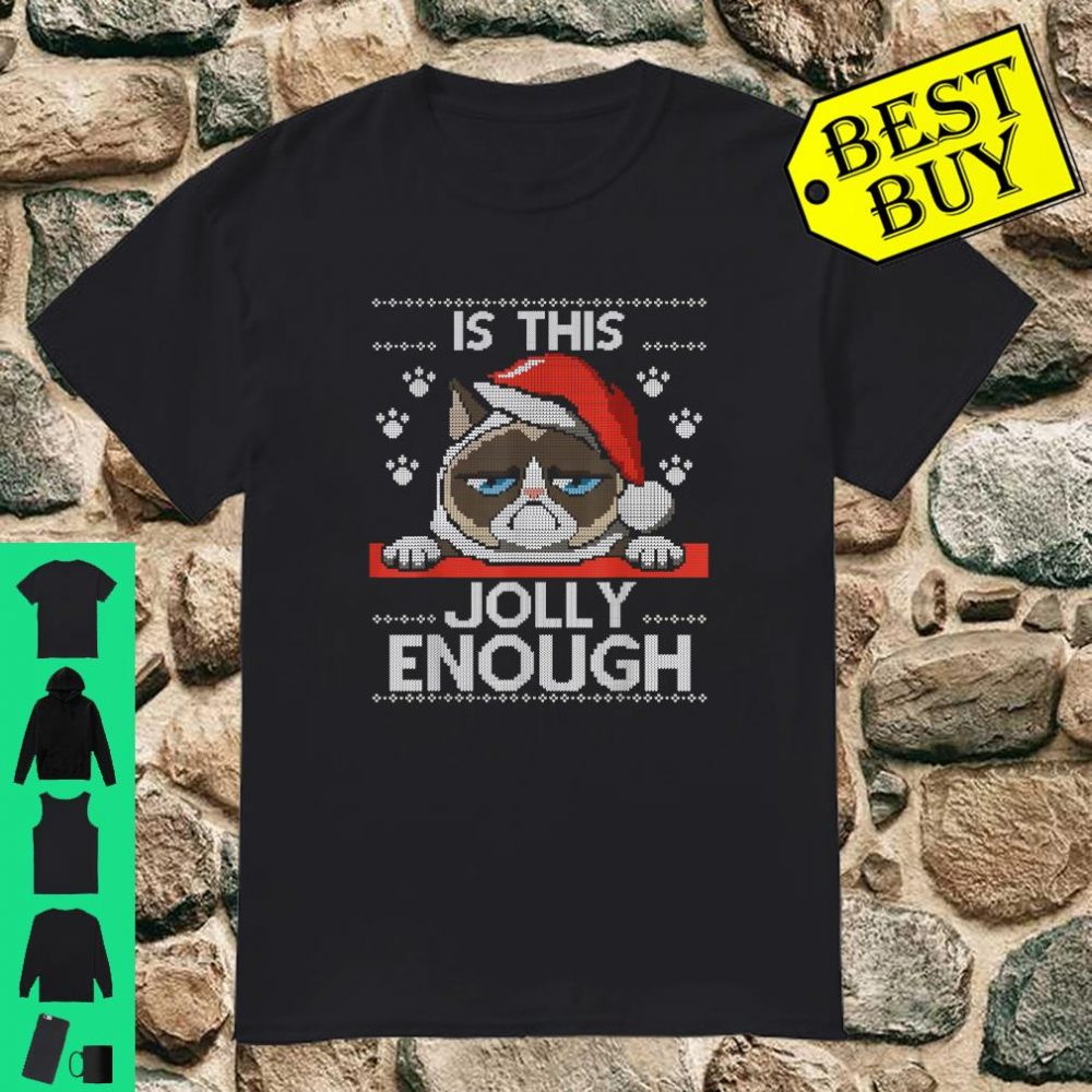 Christmas Is this jolly enough Noel Cat merry Christmas shirt