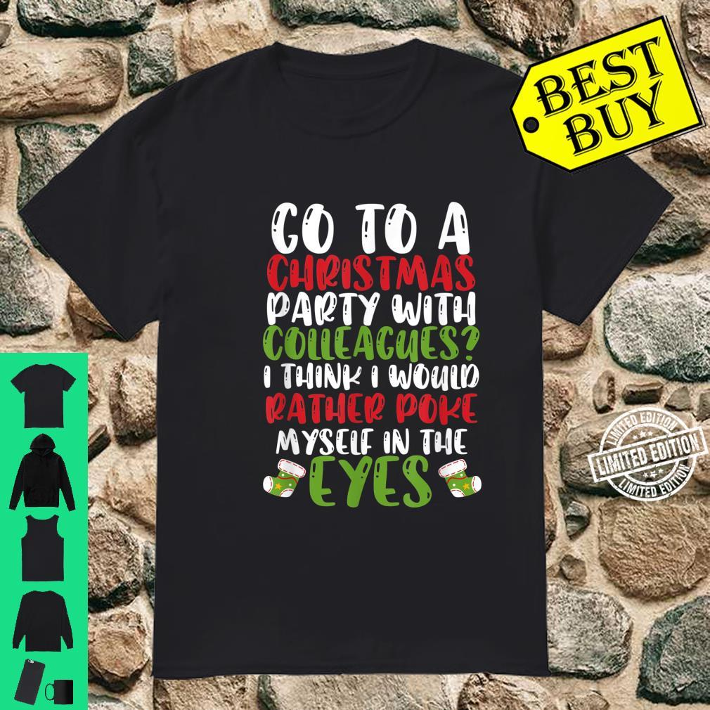 Funny Company Christmas Party Quote Shirt