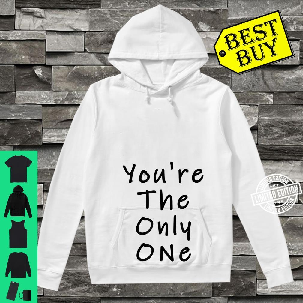 Funny White Lie Party You're The Only One Shirt hoodie