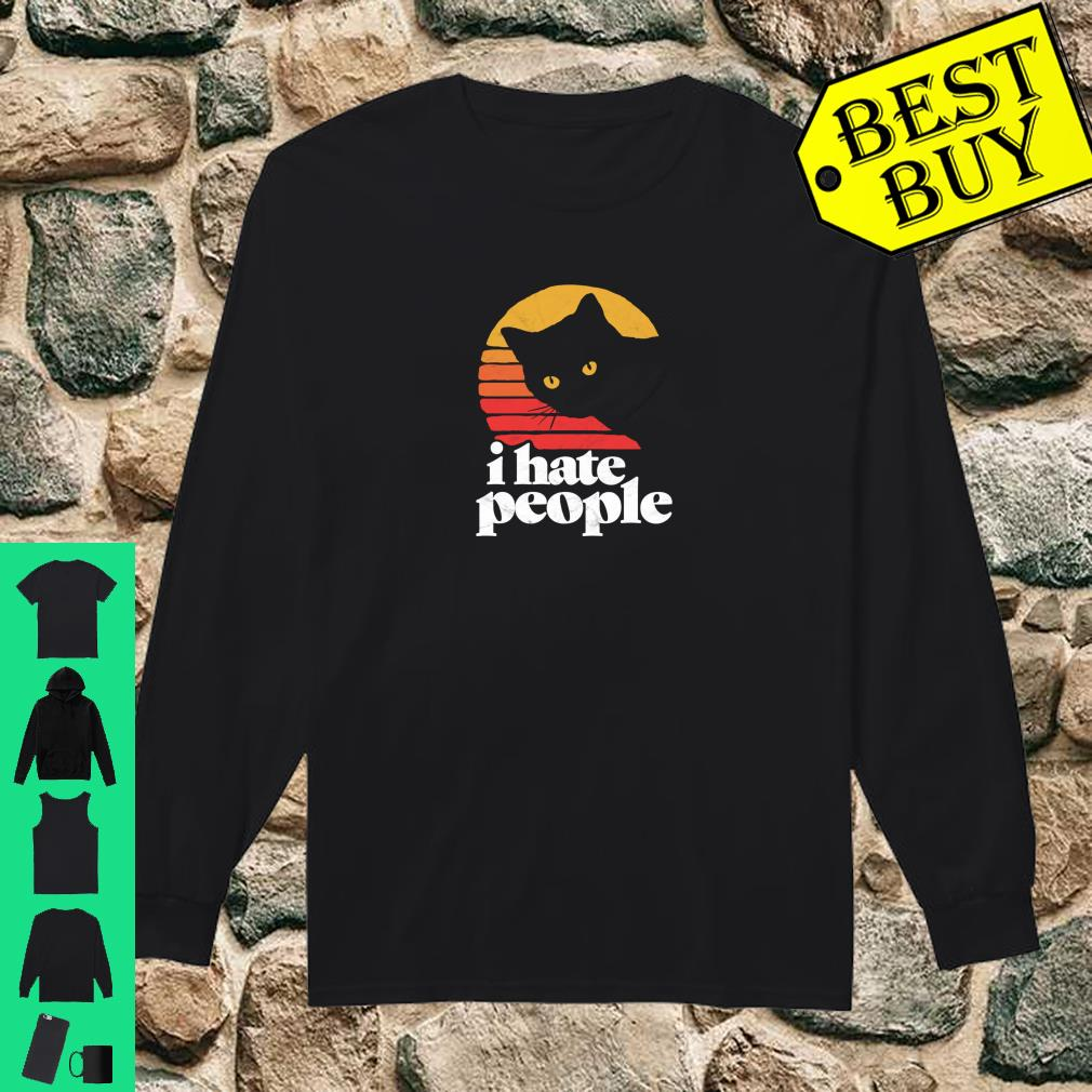 I Hate People Shirt long sleeved