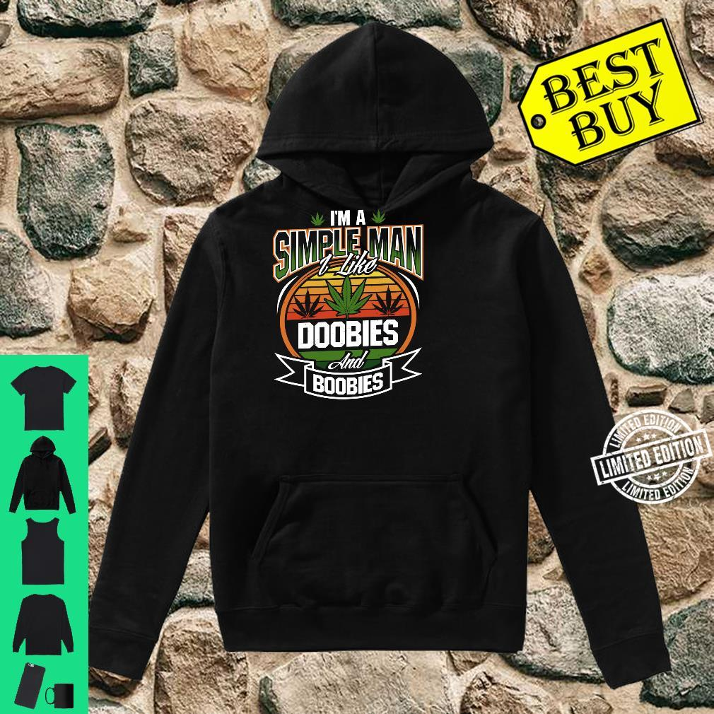 I'm A Simple Man I Like Doobies And Boobies Weed Smoking Shirt hoodie