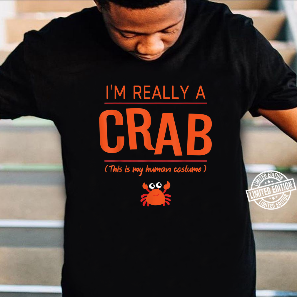 I'm Really A Crab Cute Halloween Costume Shirt