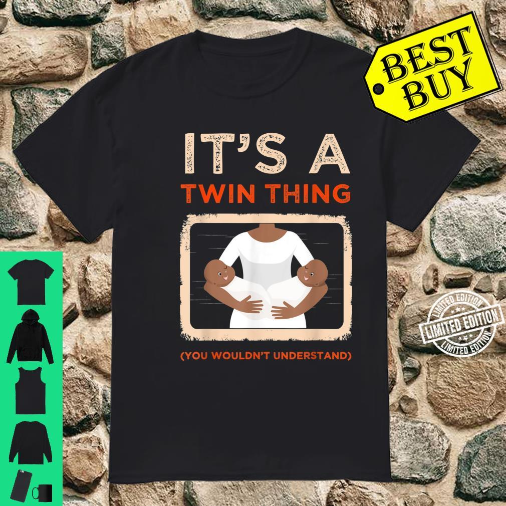It's A Twin Thing You Wouldn't Understand Sister Siblings Shirt