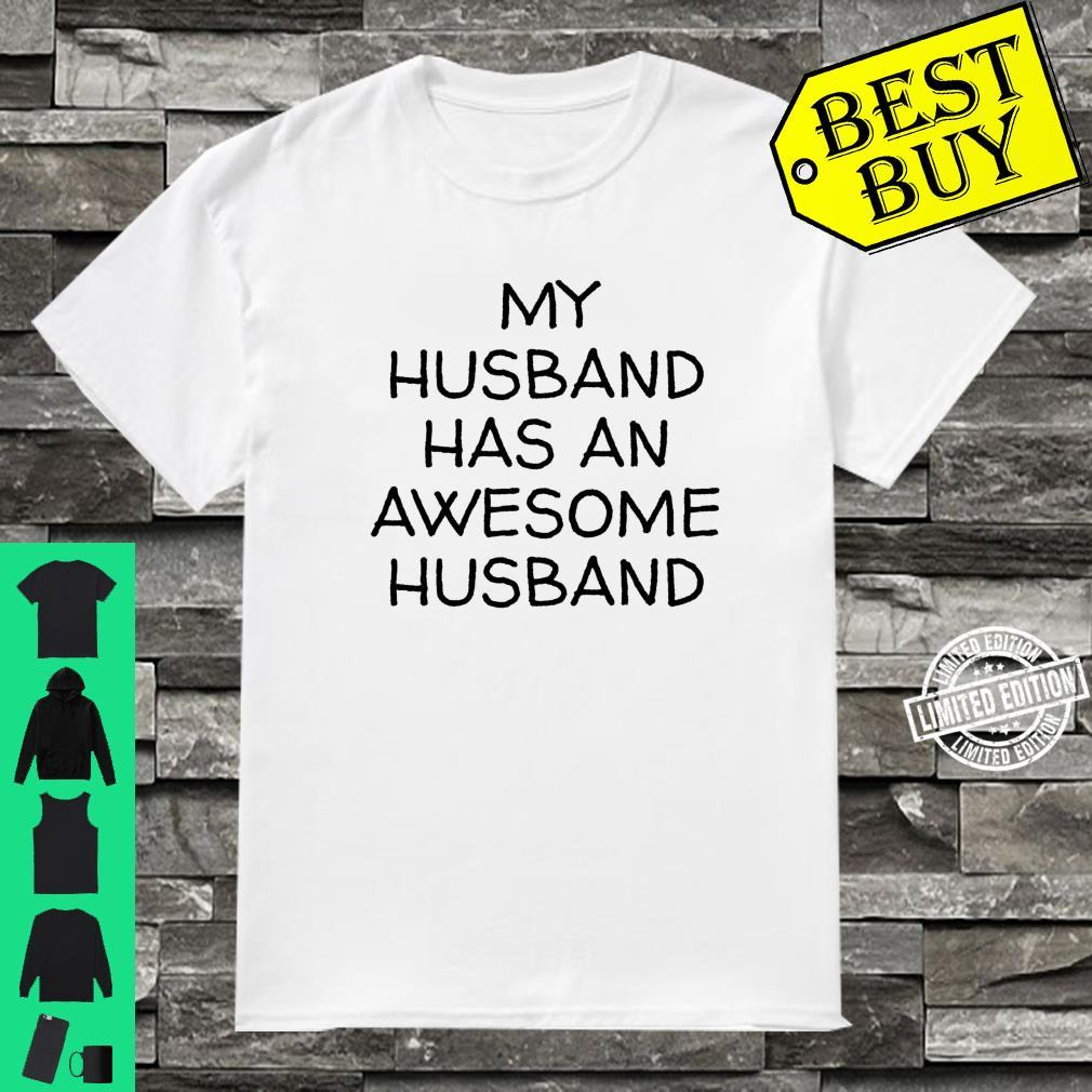 My Husband Has An Awesome Husband LGBTQ Pride Gay Lesbian Shirt