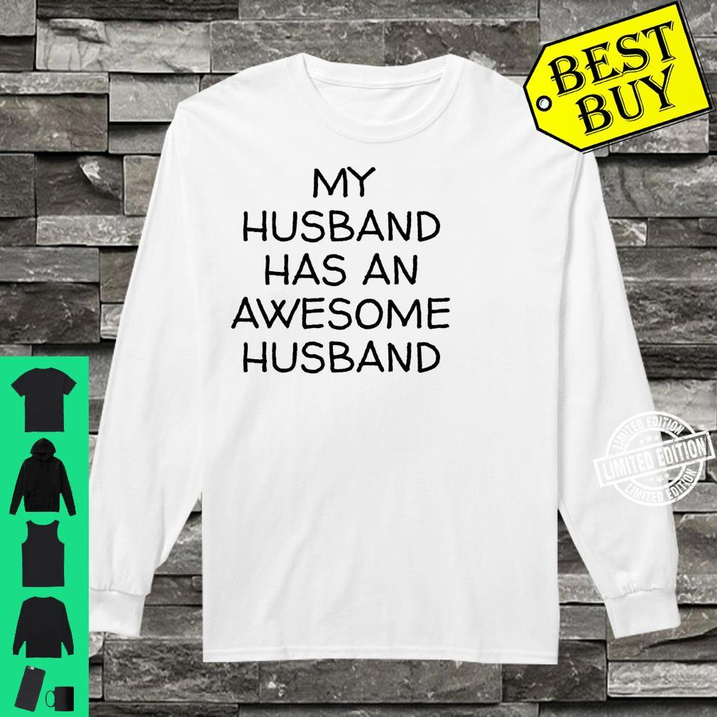 My Husband Has An Awesome Husband LGBTQ Pride Gay Lesbian Shirt long sleeved