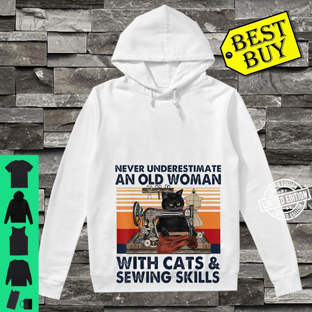 Never Underestimate An Old With Cats And Sewing Skills Shirt hoodie