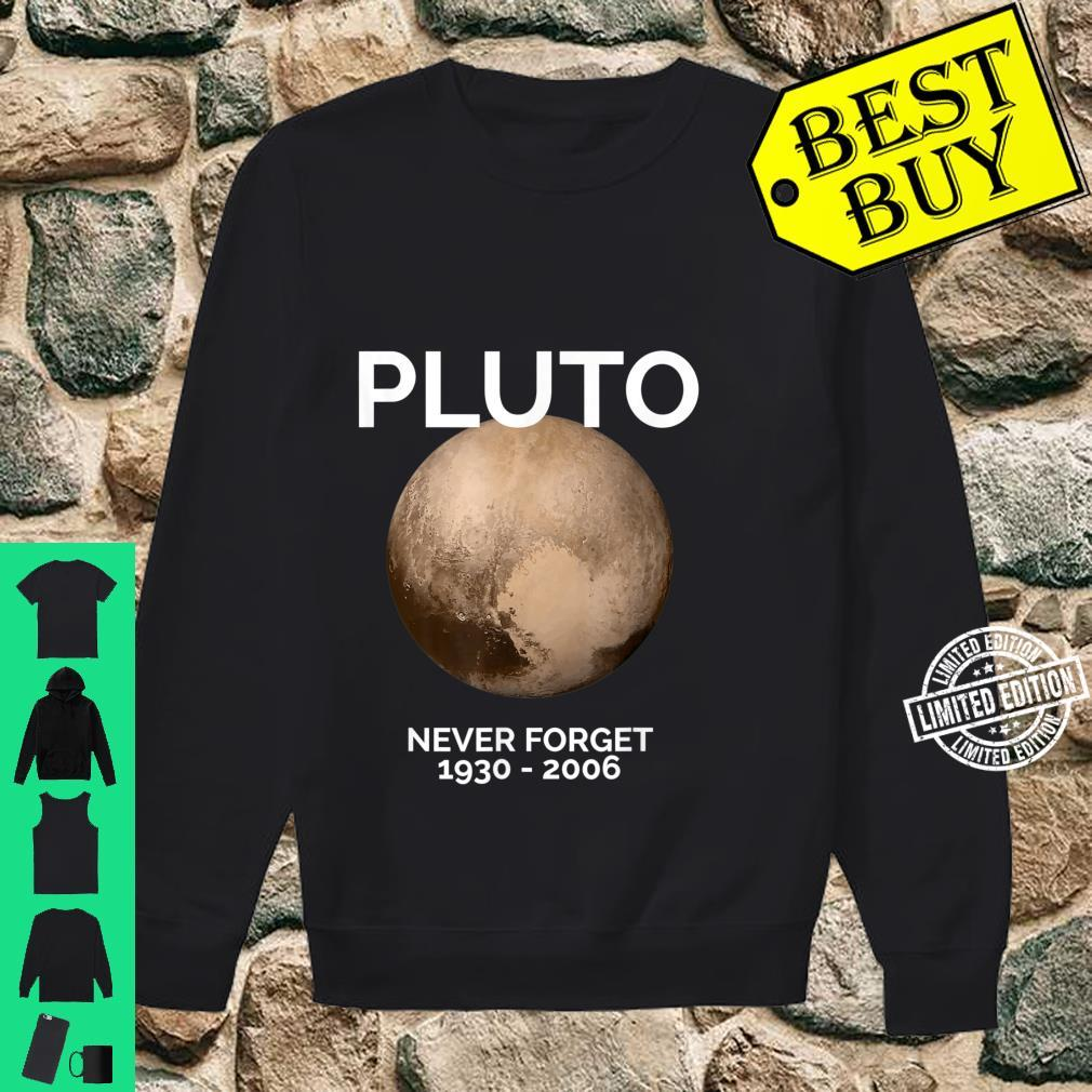 Pluto Never Forget Pluto Space Science, Shirt sweater