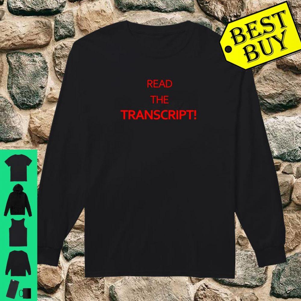 Read The Transcript Shirt Trump 2020 Shirt long sleeved