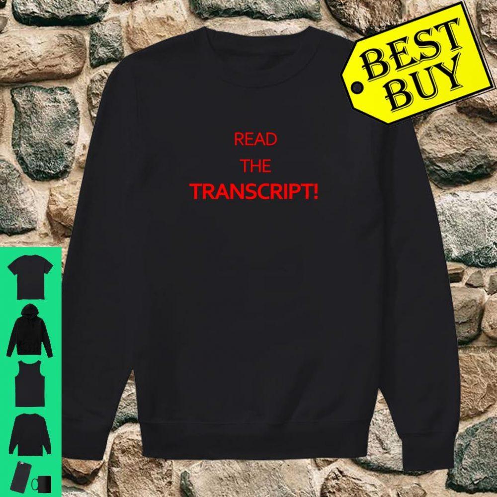 Read The Transcript Shirt Trump 2020 Shirt sweater