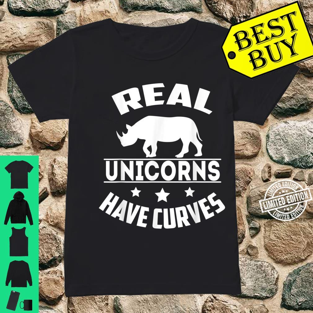 Real unicorns have curves Shirt ladies tee