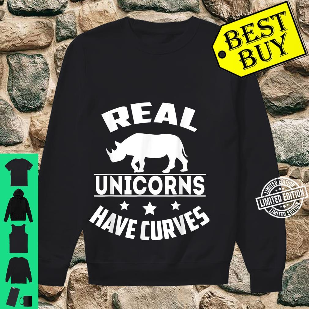Real unicorns have curves Shirt sweater
