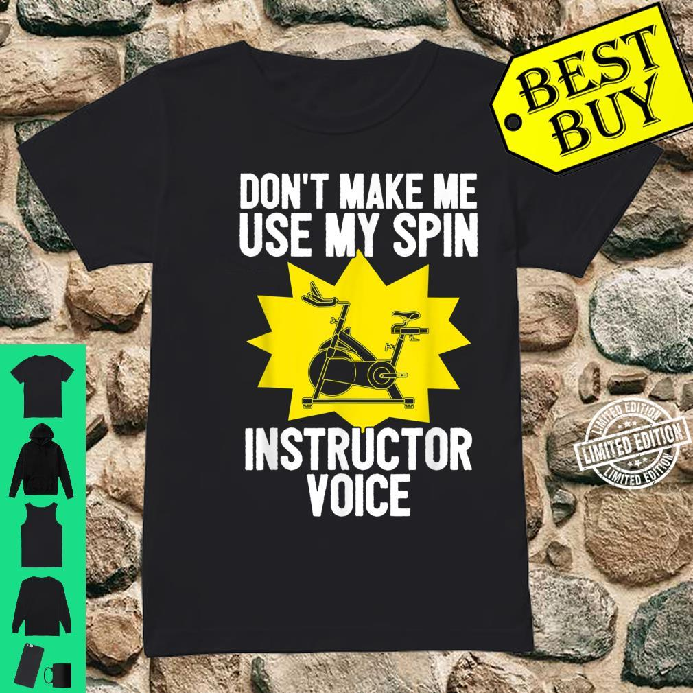 Spin Instructor Voice Spinning Indoor Cycling Biking Workout Shirt ladies tee