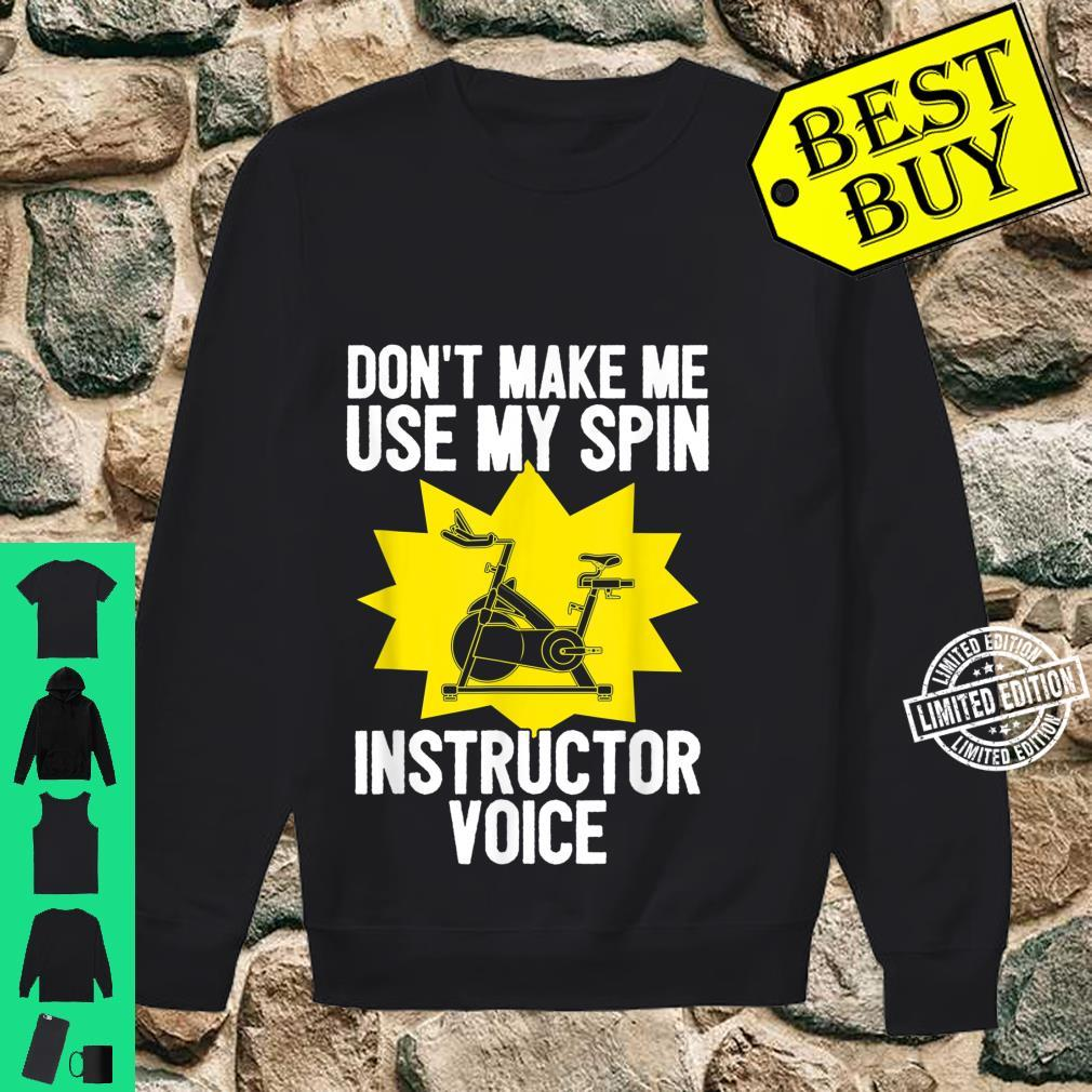 Spin Instructor Voice Spinning Indoor Cycling Biking Workout Shirt sweater