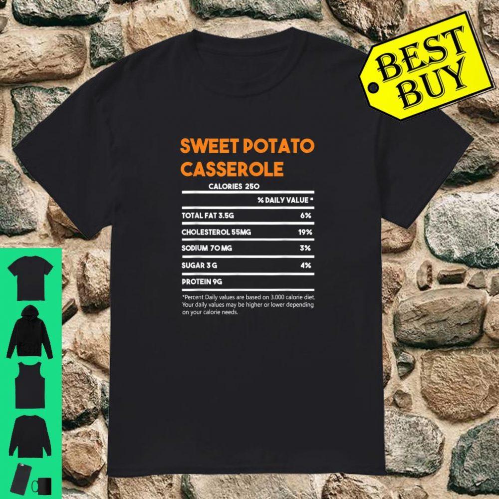 Sweet Potato Casserole Nutrition Facts Thanksgiving Costume shirt