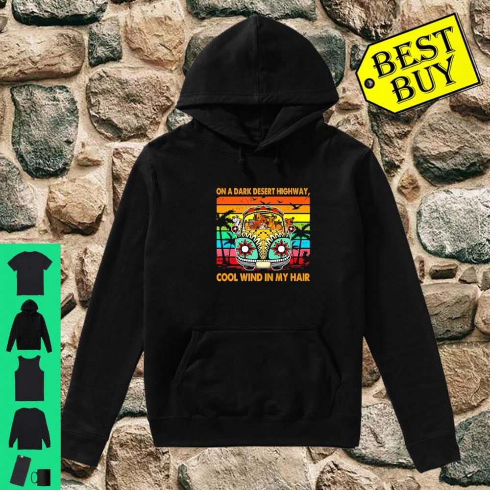 Vintage Retro Dogs Apparel Wind In Hair On A Desert Highway shirt hoodie