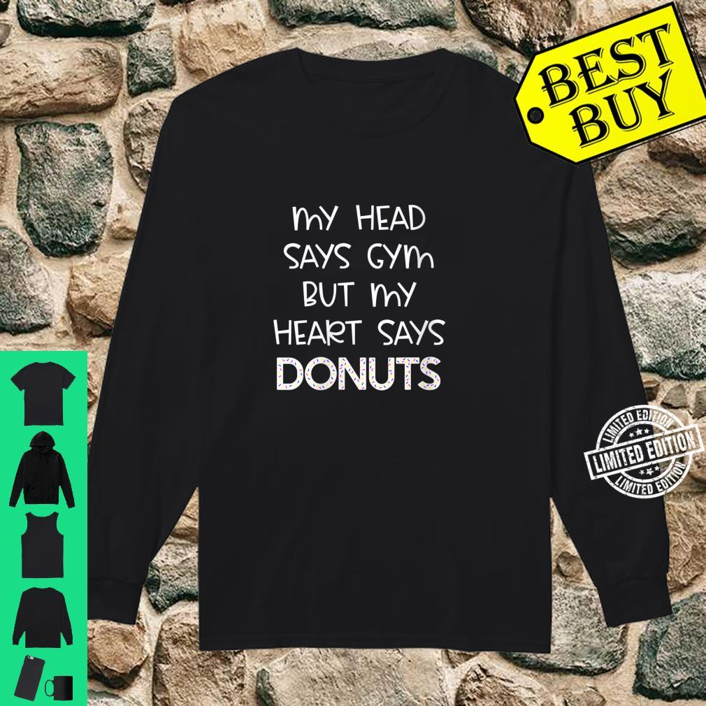 Womens My Head Says Gym But My Heart Says Donuts Fitness Shirt long sleeved