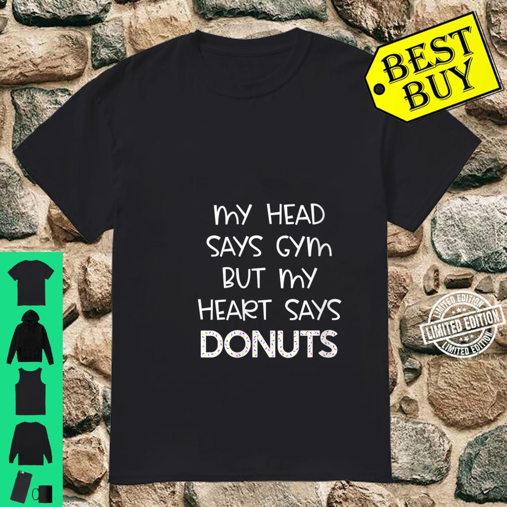 Womens My Head Says Gym But My Heart Says Donuts Fitness Shirt