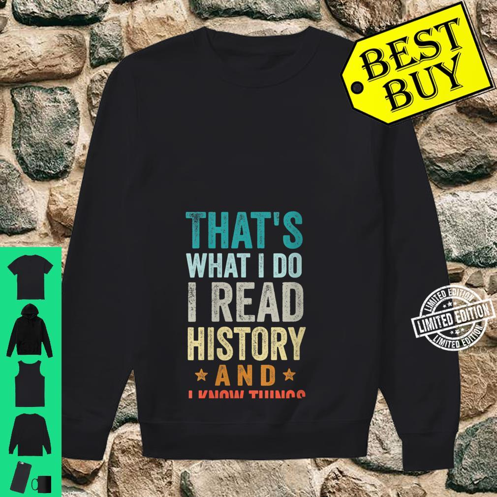 Womens That's What I Do I Read History And I Know Things Teacher Shirt sweater